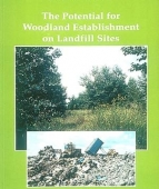 The Potential for Woodland Establishment on Lanfill Sites
